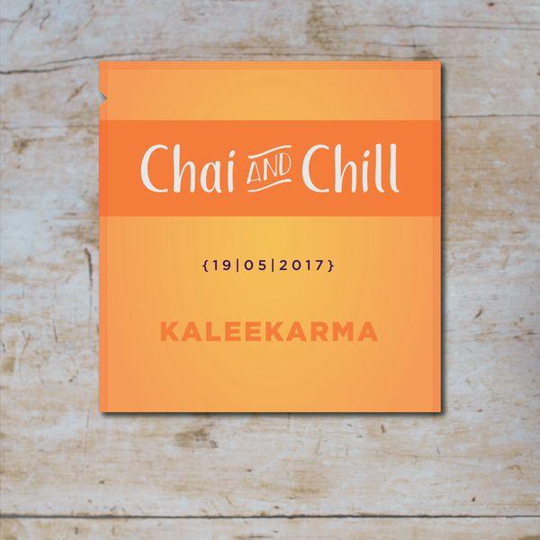 Chai and Chill 004 - Kaleekarma