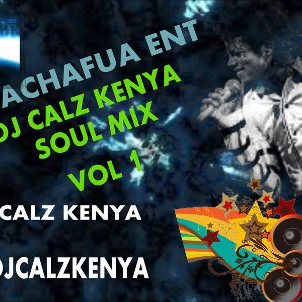 soul mix by Dj calz Kenya 254 | Mixcloud