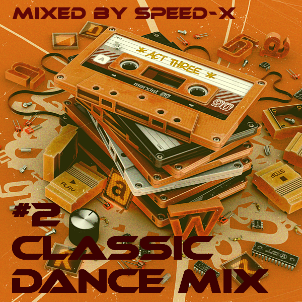 Classic dance mix 2 mixed by speed x by classic hits for Classic house hits 90 s