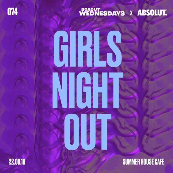 BW074.2 x Absolut - GIRLS NIGHT OUT