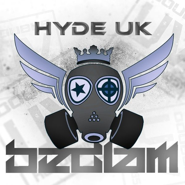 HYDE UK - BEDLAM RADIO 27TH AUGUST 2016 (MONTHLY SHOW)