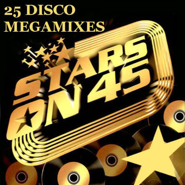 Stars On 45 - 25 Disco MegaMix...
