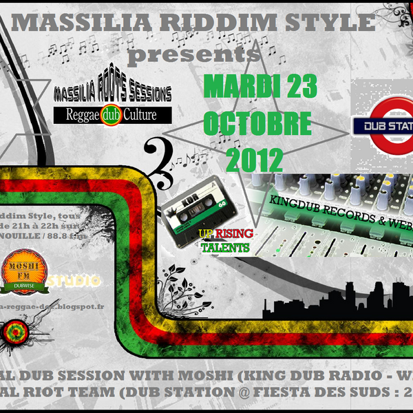 Massilia riddim Style - with Moshi (King Dub Radio) special