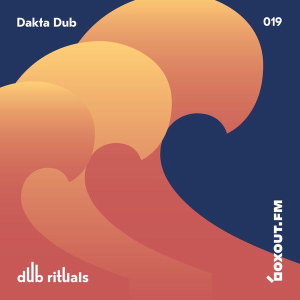 Dub Rituals 019 - Dakta Dub