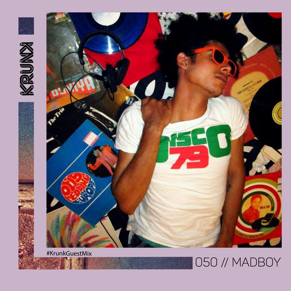 KRUNK Guest Mix 050 :: Madboy