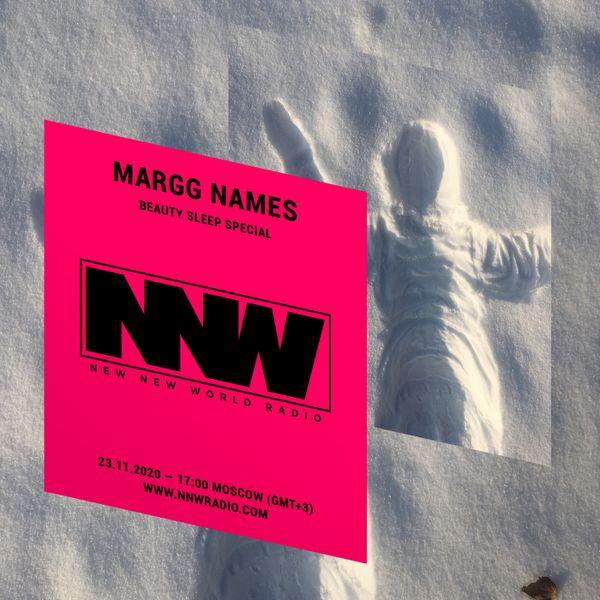 Beauty Sleep w/ Margg Names - 10th December 2020