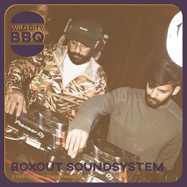 Guest Mix 166 - Boxout Soundsystem (Part1) (Wild City BBQ)