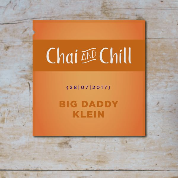 Chai and Chill 008 - Big Daddy Klein