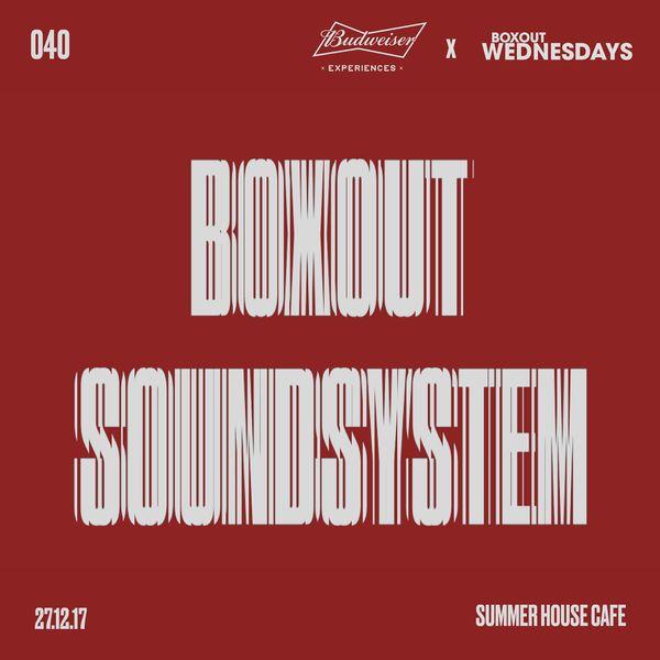 Budweiser x BW040.2 - Boxout Soundsystem (Part 2)