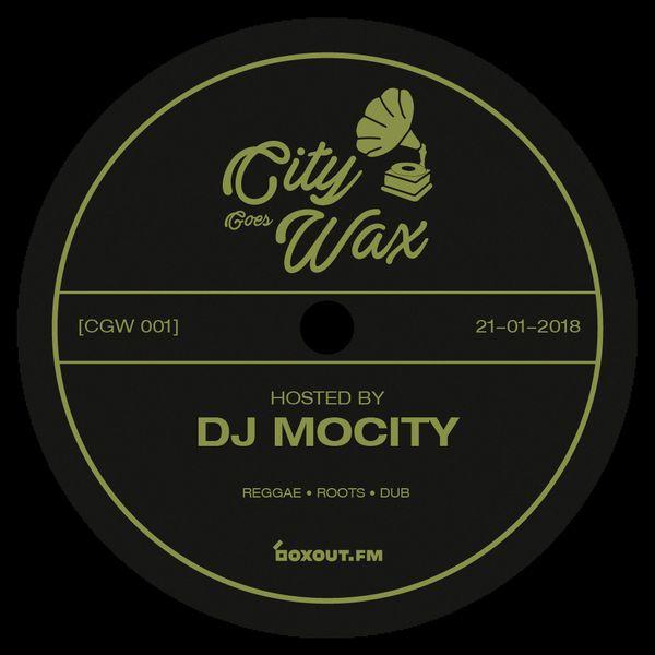 City Goes Wax 001 - DJ MoCity