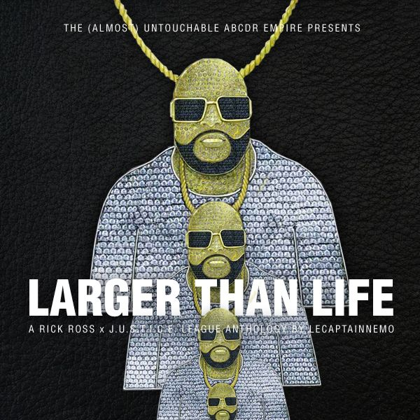 Larger than life a rick ross justice league anthology by larger than life a rick ross justice league anthology by abcdr du son mixcloud aloadofball Gallery