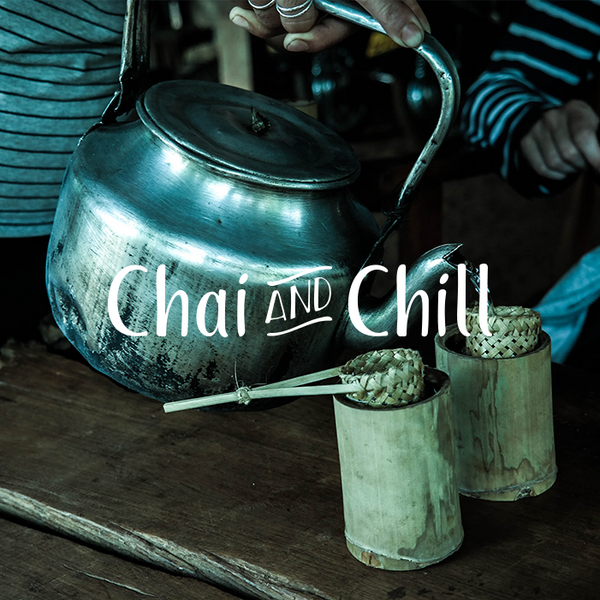 Chai and Chill 020 - manaalina