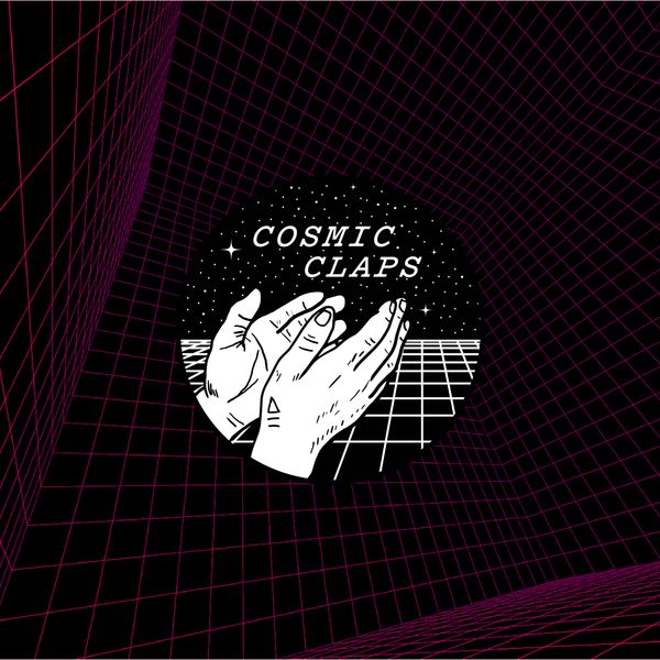 Cosmic Claps 002 - dreamstates
