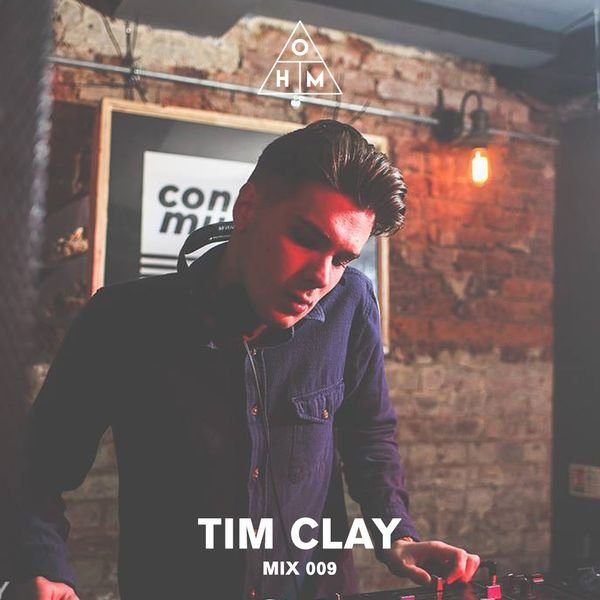 OHM MIX 010 - Tim Clay