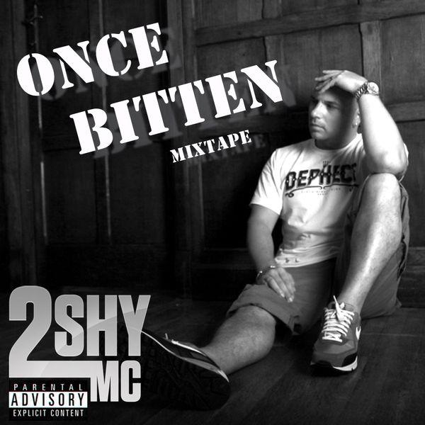 2SHY - ONCE BITTEN MIXTAPE 2017