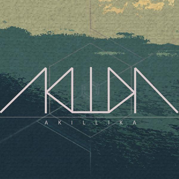 AKILLIKA_Mixes