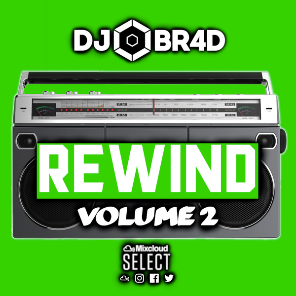 REWIND Volume 2 - 00s to Current RnB Mix