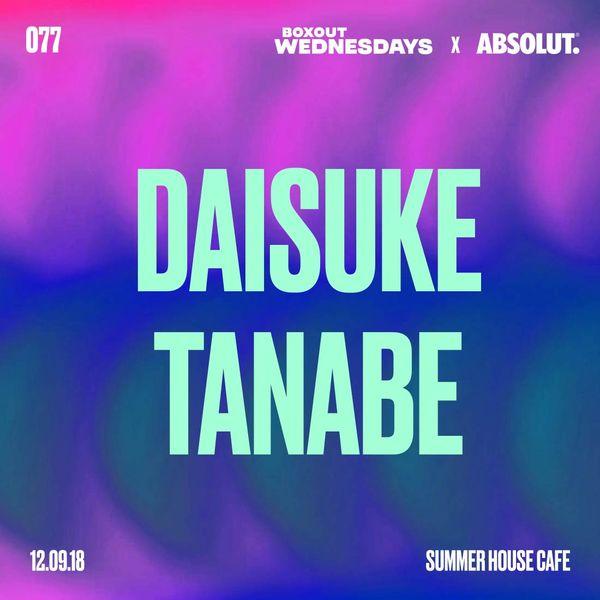 BW077.2 x Absolut - Daisuke Tanabe (Live)