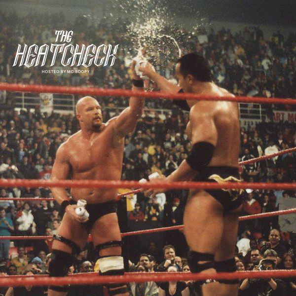 The Heatcheck 018 - MC Soopy