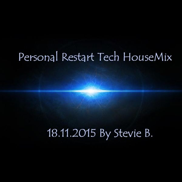 Personal Restart Tech House Mix