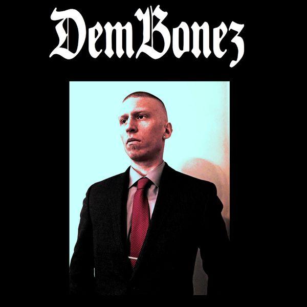 DemBonez141