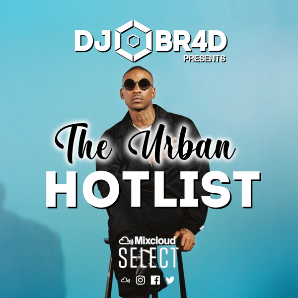 The Urban Hotlist - RnB & Hiphop Mix