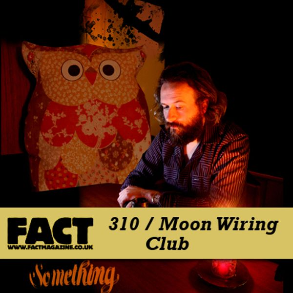 fact mix 310 moon wiring club part one by fact mixcloud rh mixcloud com moon wiring club tantalising mews moon wiring club an audience of art deco eyes