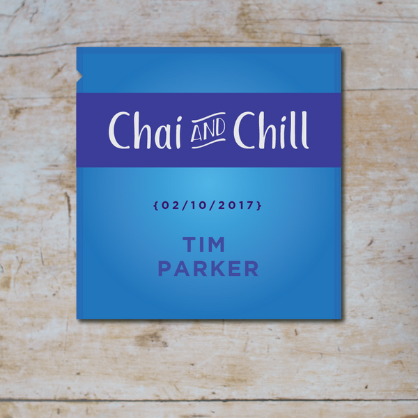 Chai and Chill 010 - Tim Parker