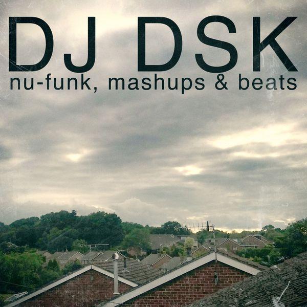 Nu-Funk, Mashups & Beats LIVE MIX 20/06/2015 by DJ DSK