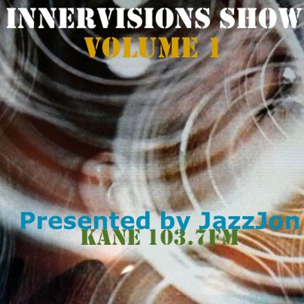 Kfmp: Innervisions With Jazz John 003 (5.1.16)