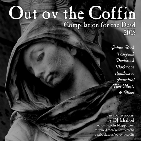 Out ov the Coffin: BONUS Episode: Compilation for the Dead 2015 by