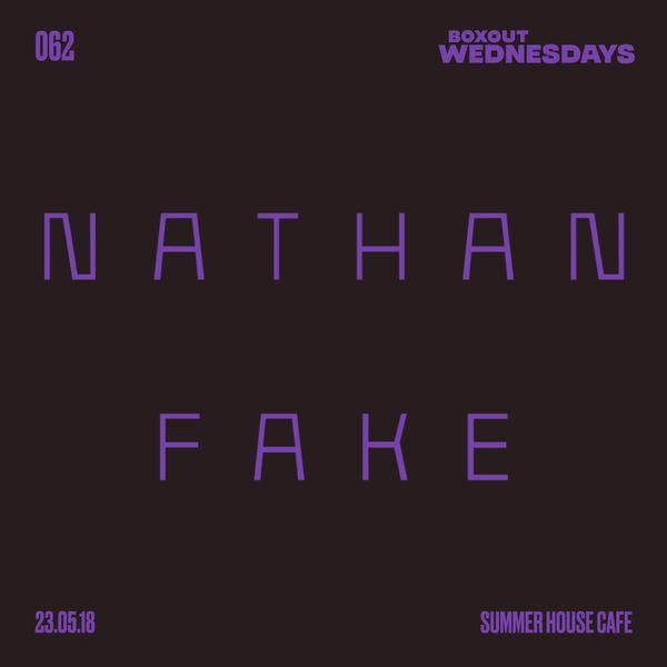 BW062.2 - Nathan Fake (Live)