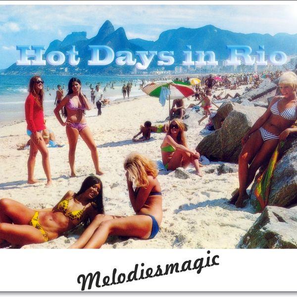 °°°°Hot Days In Rio°°°
