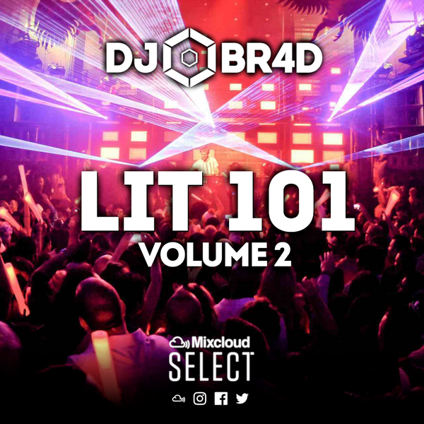 LIT 101 Volume 2 - RnB / Hiphop Mix