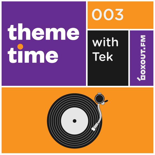 Theme Time 003 : 60's Psychedelia - Tek