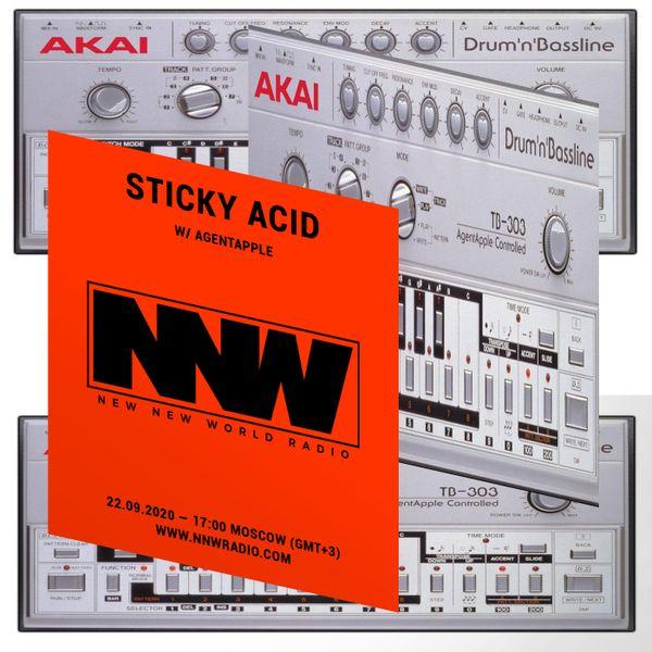 Sticky Acid w/ agentapple - 22nd September 2020