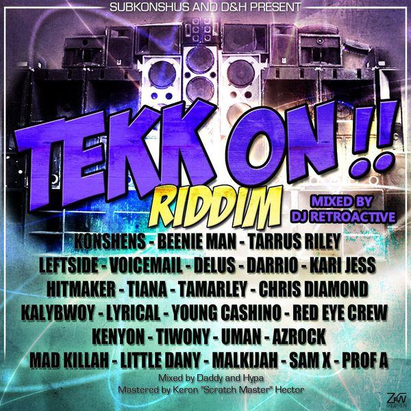DJ RetroActive -Tekk On Riddim Mix [Subkonshus/D&H Records