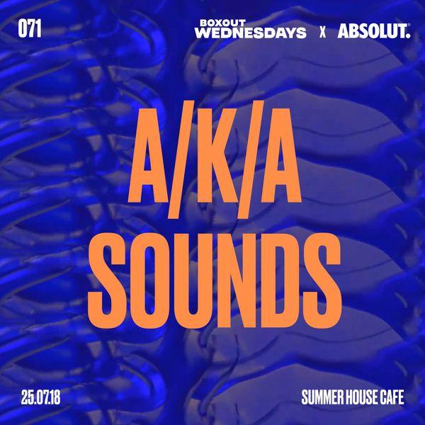 BW071.2 x Absolut - A/K/A Sounds