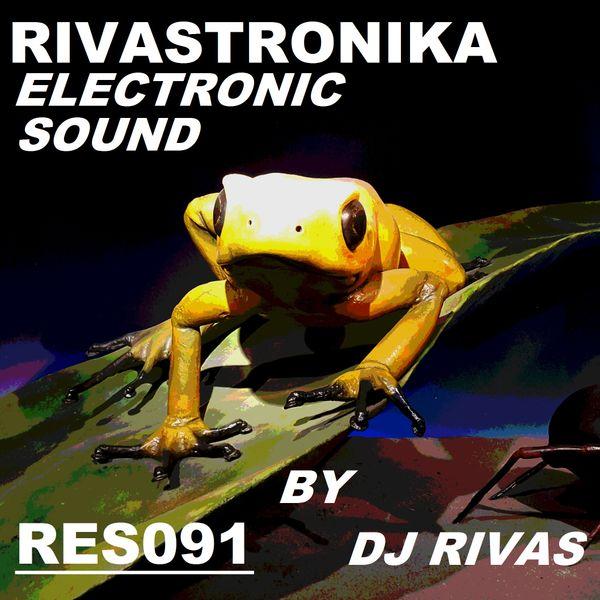 Dj_Rivas_Rivastronika