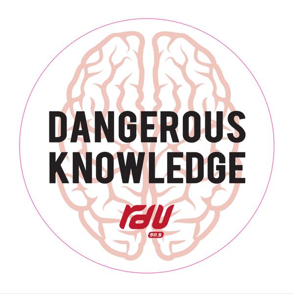 DangerousKnowledge