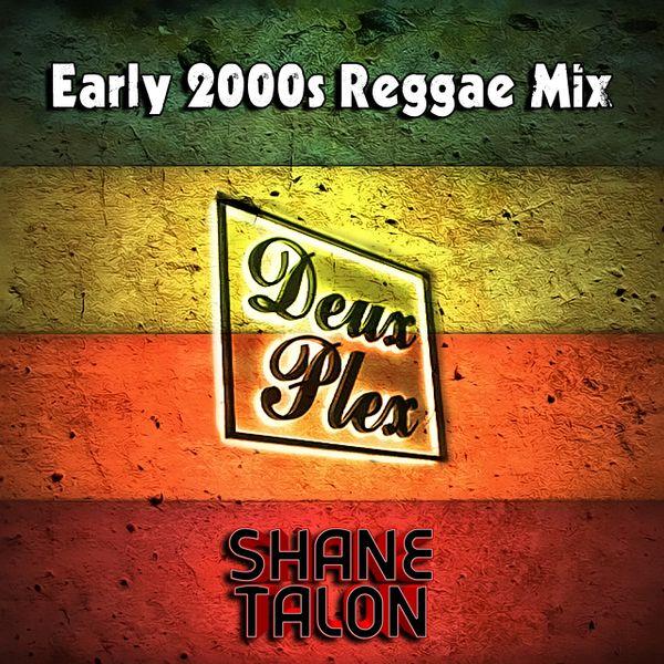 MILLENNIUM REGGAE (2000-2002) by SHANE TALON | Mixcloud