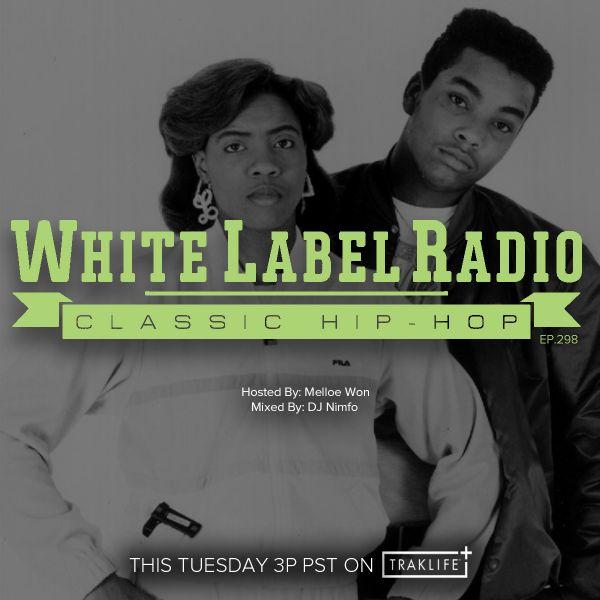 White Label Radio Ep. 298