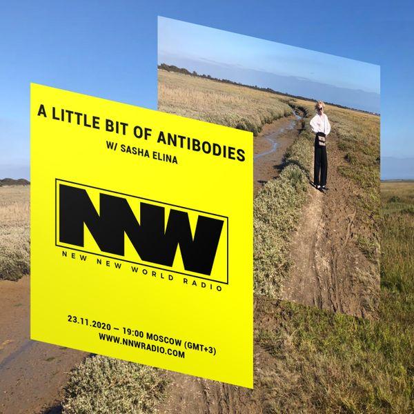 A Little Bit of Antibodies w/ Sasha Elina - 23rd September 2020