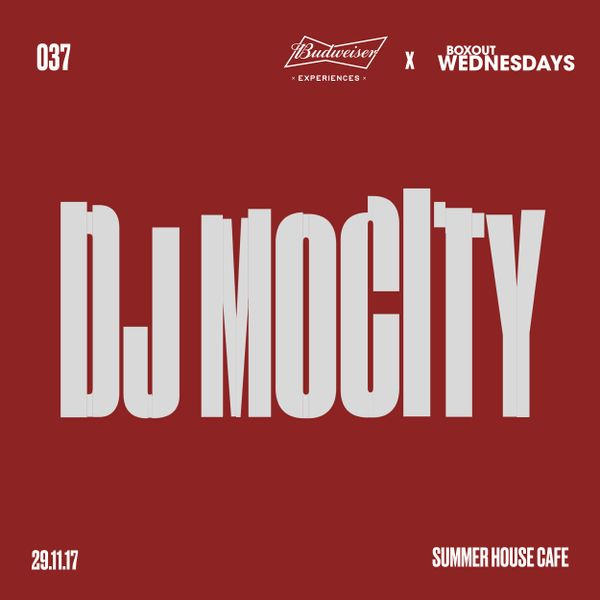 Budweiser x BW037.2 - DJ MoCity