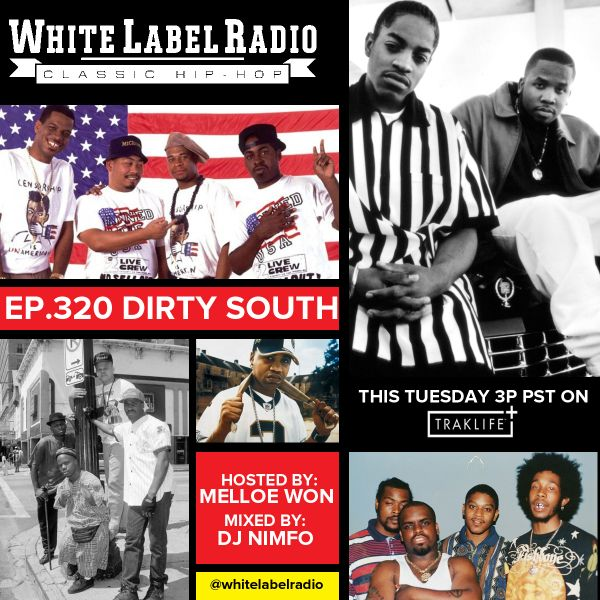 White Label Radio Ep. 320 (Dirth South Episode)