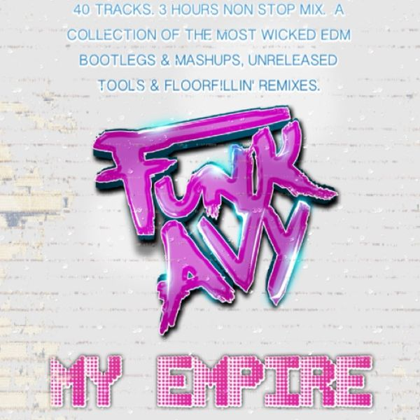 MY EMPIRE (Compiled & Mixed by Funk Avy) by FUNKAVY | Mixcloud
