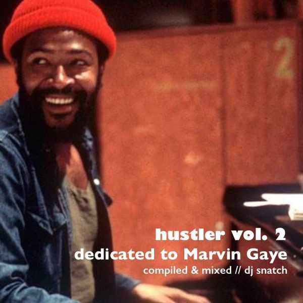 Huslter Vol.2    Dedicated to Marvin Gaye    By Dj Snatch by Chris ... c52c7967036