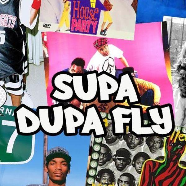 Supa Dupa Fly Mve: Supa Dupa Fly