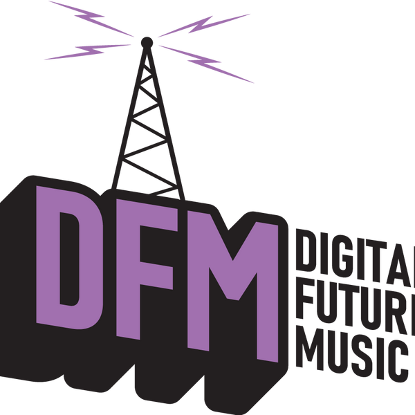 DFMdigitalfuturemusic