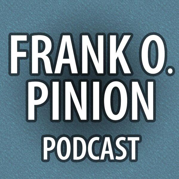 frankopinionpodcast